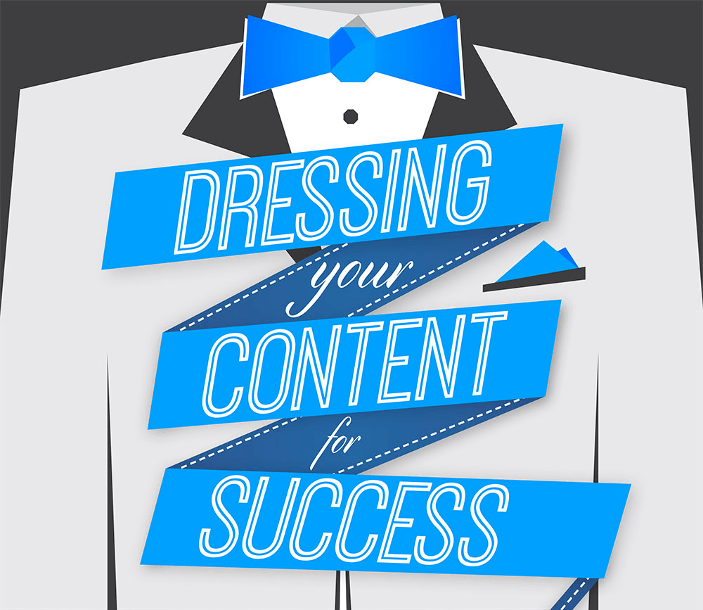 Dressing Your Social Content for Success