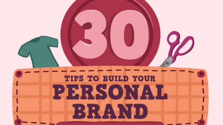 30 Tips to Build Your Personal Brand