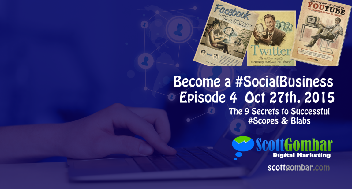 Episode 4 | 9 Secrets to Success on Your Scopes and Blabs