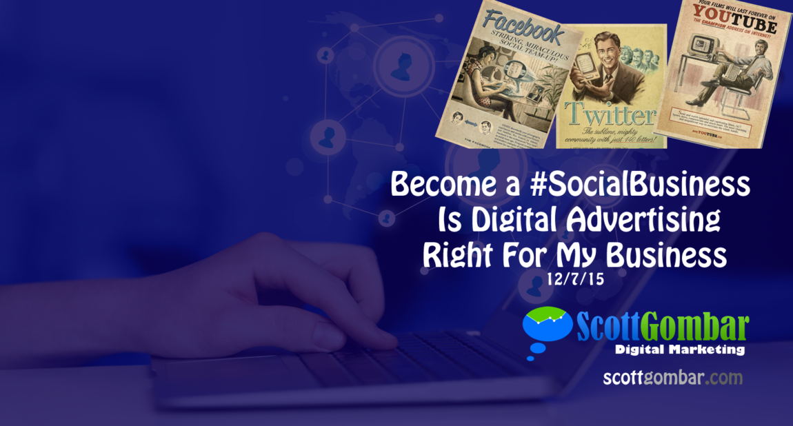 Is Digital Advertising Right For Your Business?