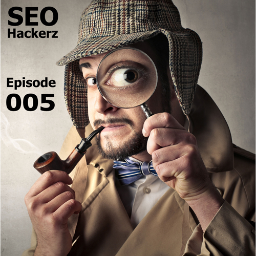 Episode 005 of SEO Hackerz - Google My Business for Local SEO