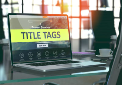 First Steps to SEO Success – Webpage Titles